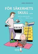 BR FÖR SÄKERHETS SKULL DEL 2 BARN 1-6 ÅR