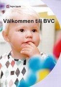 BR VÄLKOMMEN TILL BVC 18 MÅNADER RU REGION UPPSALA
